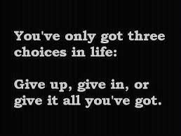 give it all you 've got